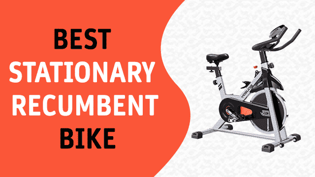 Best Stationary Recumbent Bike