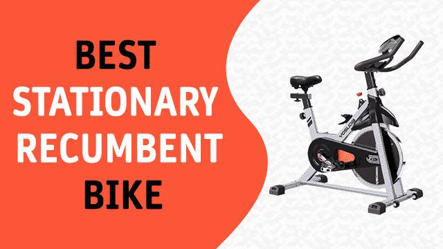 Best Stationary Recumbent Bike