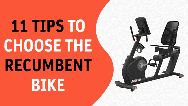 How to Choose the Recumbent Exercise Bike