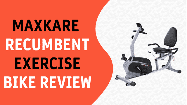 maxkare recumbent exercise bike review