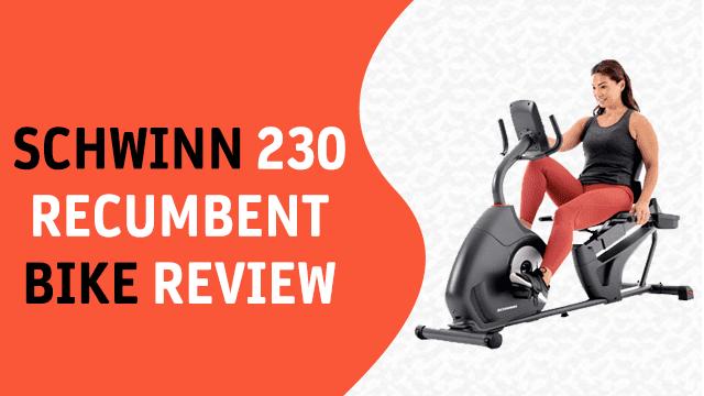 Schwinn Fitness 230 Recumbent Bike Review