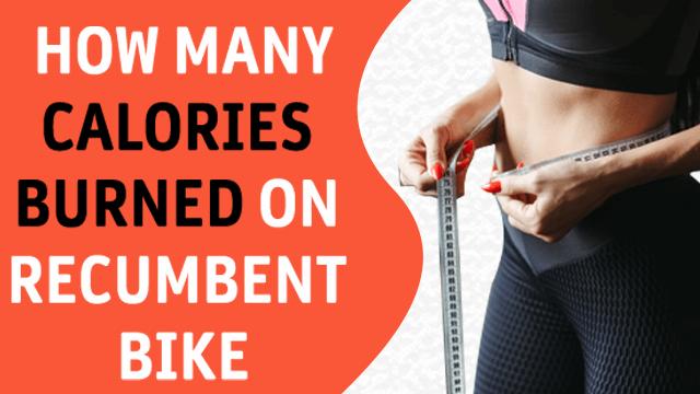 recumbent bike calories