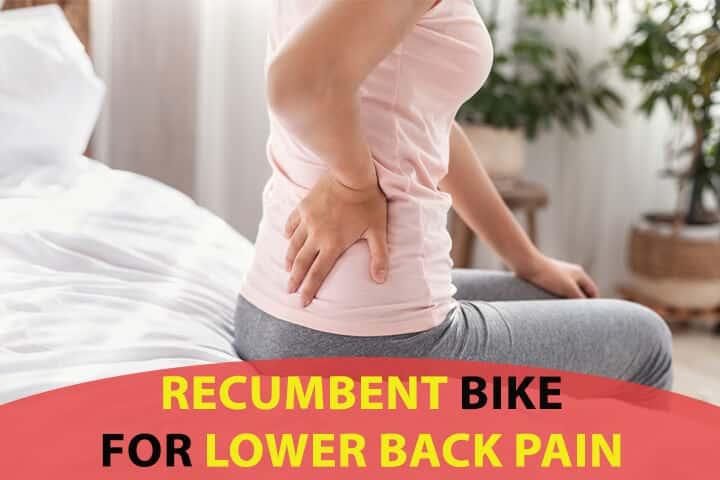 recumbent bike for lower back pain