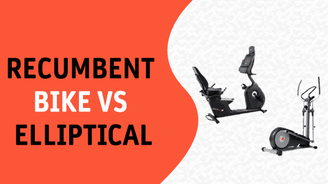 recumbent bike vs elliptical