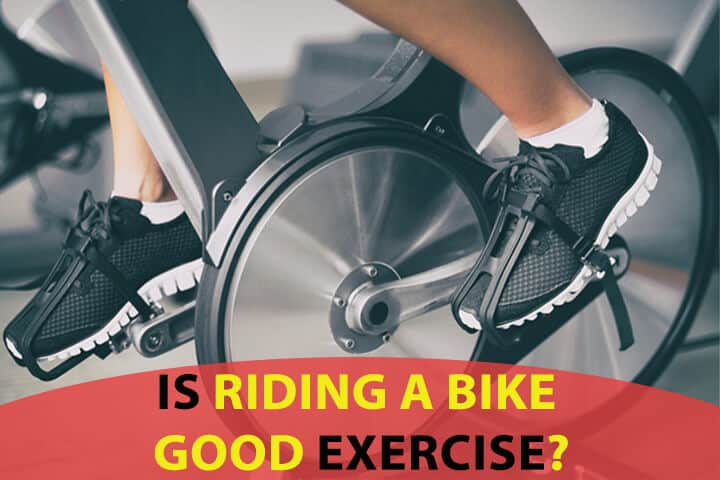 Is Riding A Bike Good Exercise