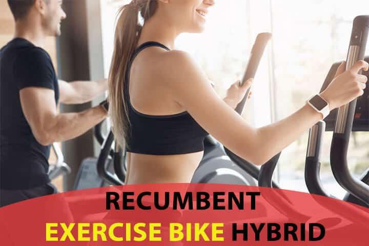 Recumbent Exercise Bike Hybrid